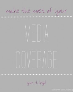 Make the Most of Media Coverage