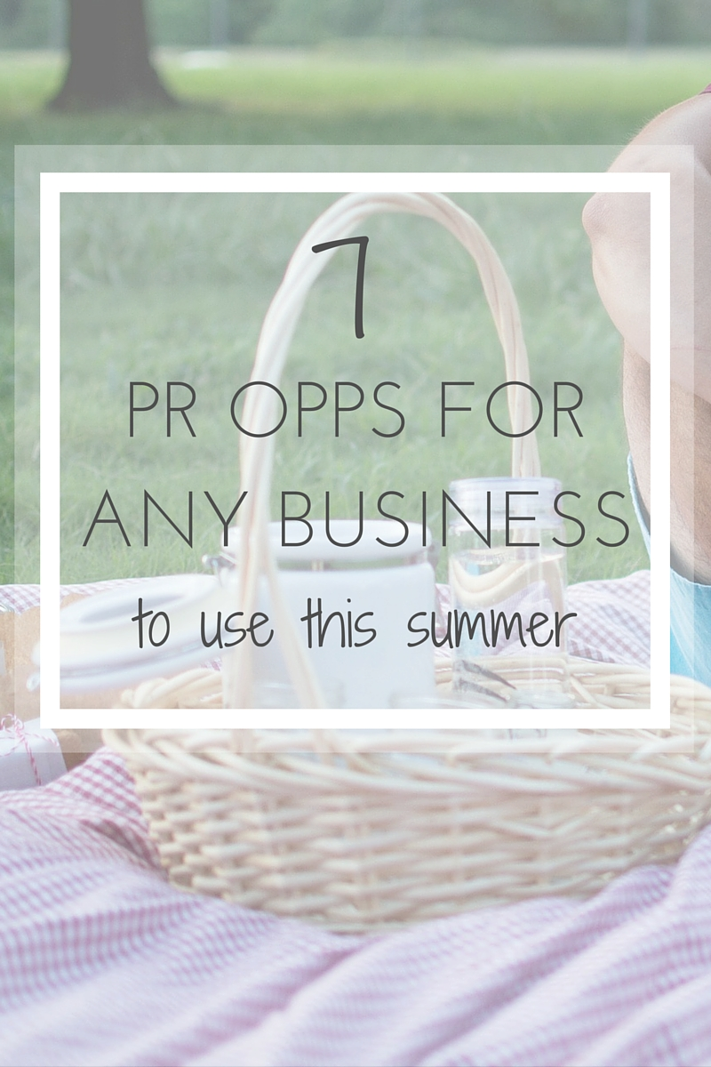 7 PR opportunities for any business to use this summer