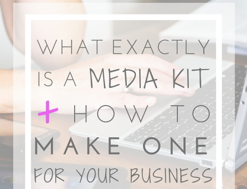 what exactly is a media kit + how to make one