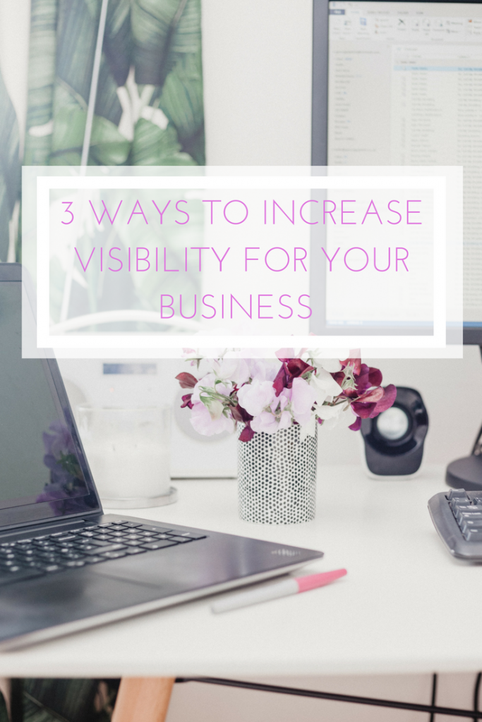 3 ways to increase visibility for your business :: pollinapr.com