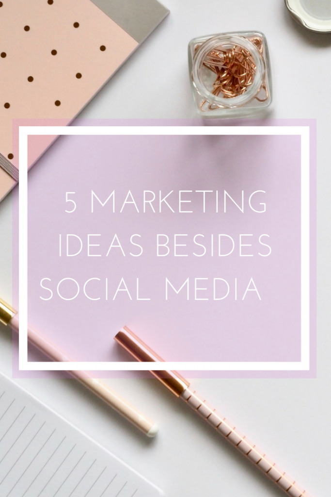 5 Marketing Ideas Besides Social Media :: pollinapr.com